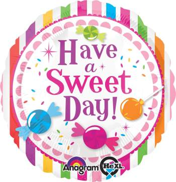 "Have a Sweet Day Balloons 18"" S40-0"