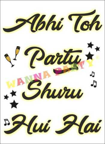 Abhi To Party Shuru Hui Hai Photo Prop-0
