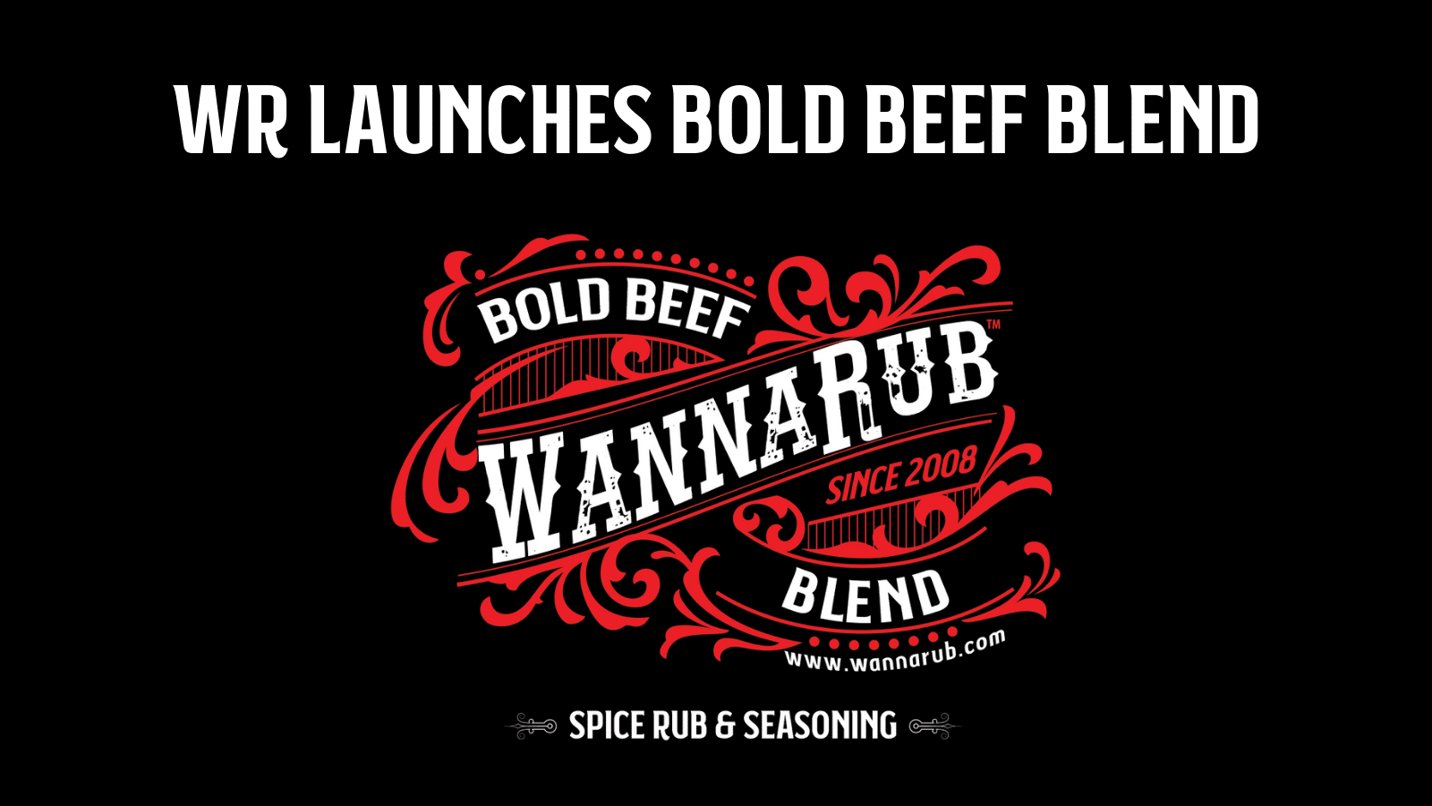 WannaRub Eclipses 25,000 Bottles Sold, Launches Bold Beef Blend