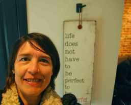 life doesn't have to be perfect to be wonderful :)