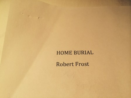 Robert Frost Home Burial Poem photo by Alexis Marie Chute 0001