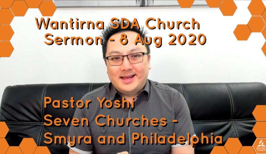 "Sermon 8 August 2020 – ""The Seven Churches Of Revelation"" Sermon Series No.3"