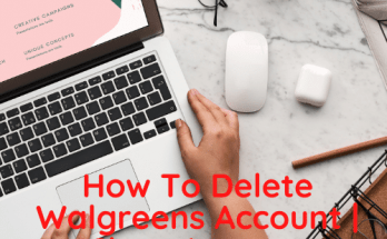 How To Delete Walgreens Account