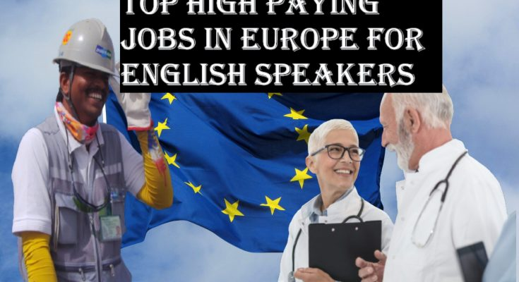 Jobs in Europe for English Speakers