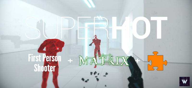 Super hot analisis 3 segundos FPS + Matrix + Puzles