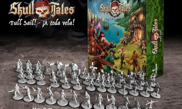 SKULL TALES ¡A toda Vela! Juego de miniaturas +Kickstarter