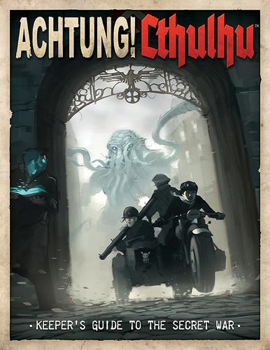 Achtung! Cthulhu Guía de la Guerra Secreta para el guardián