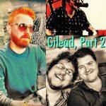 Episode 23: Gilead, Part 2 of 2