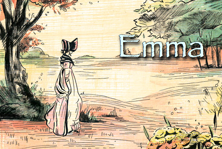 Episode 31: Emma, Part 1 of 2