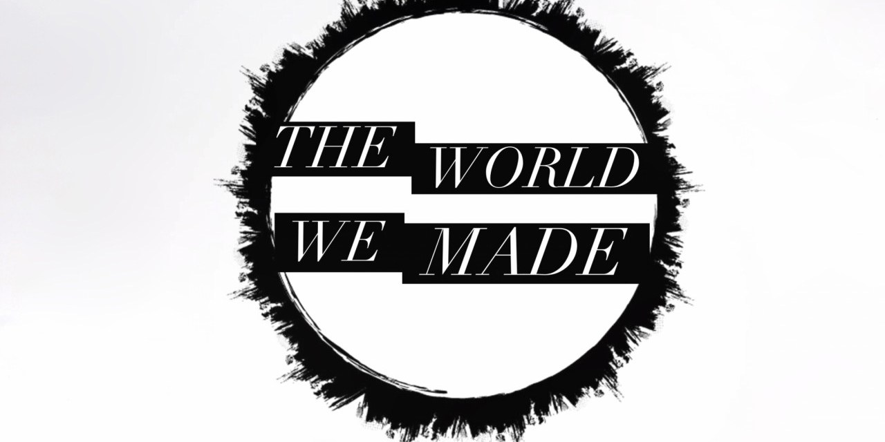 """The World We Made, Episode 1 """"Hitchhiking"""""""