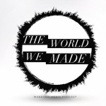 Subscribe to new podcast The World We Made