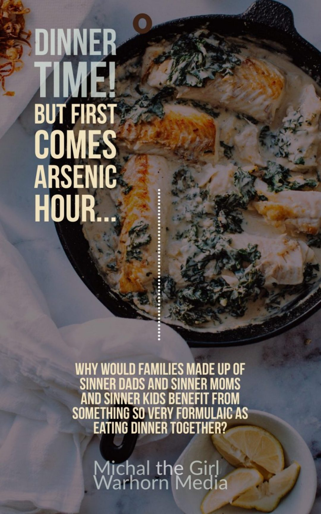 Pinterest image for arsenic hour article about Family dinner