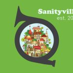 Calling All Citizens of Sanityville
