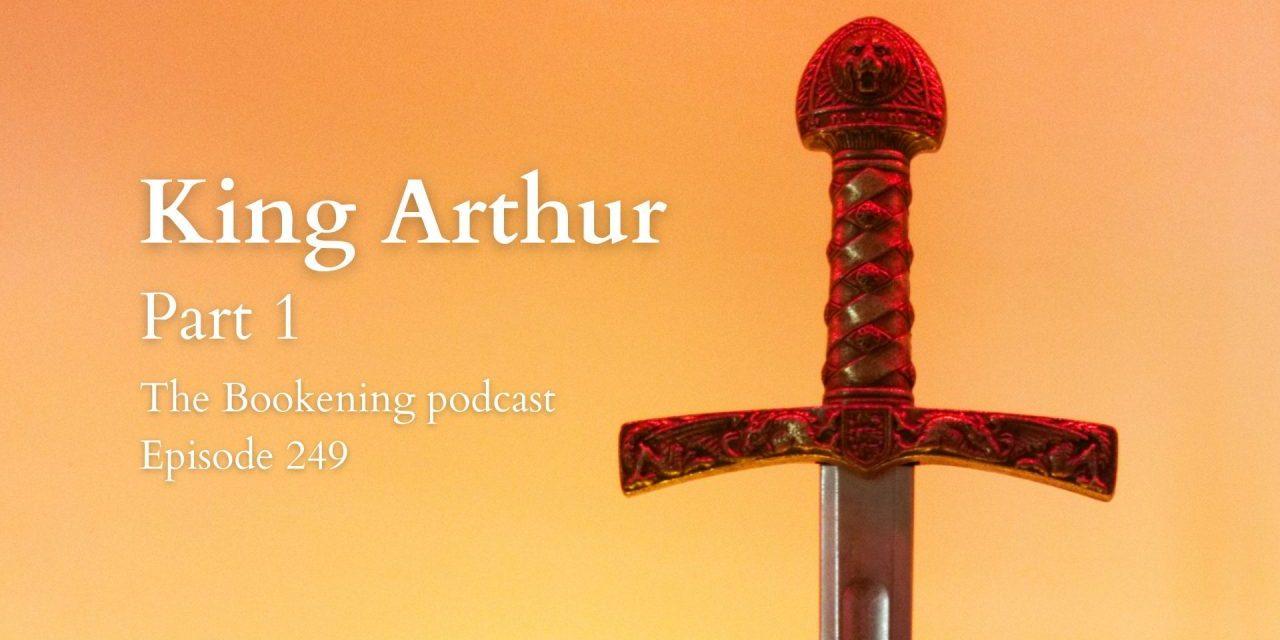 King Arthur, Part 1