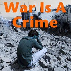 War Is A Crime