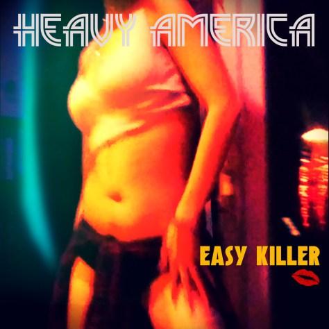 Heavy AmericA-Easy Killer-Single-Art
