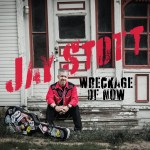 Wreckage of Now by Jay Scott