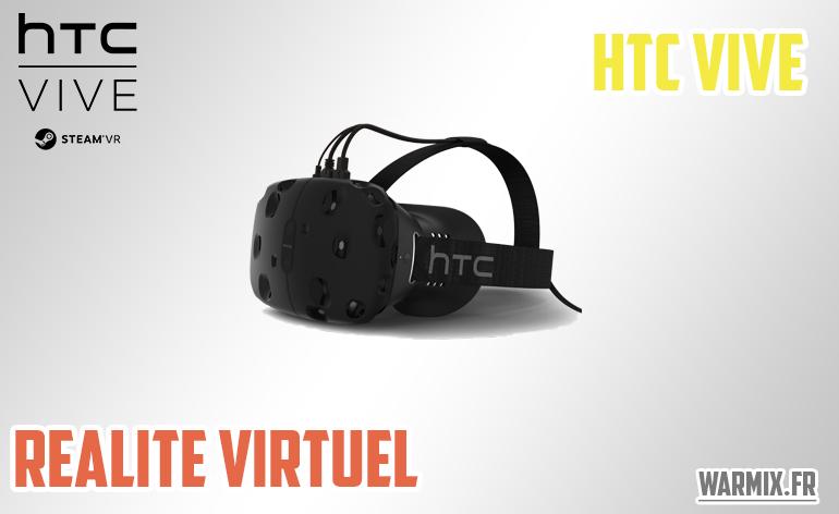 [Présentation] – HTC Vive, la réalité virtuelle améliorée, une nouvelle technologie!