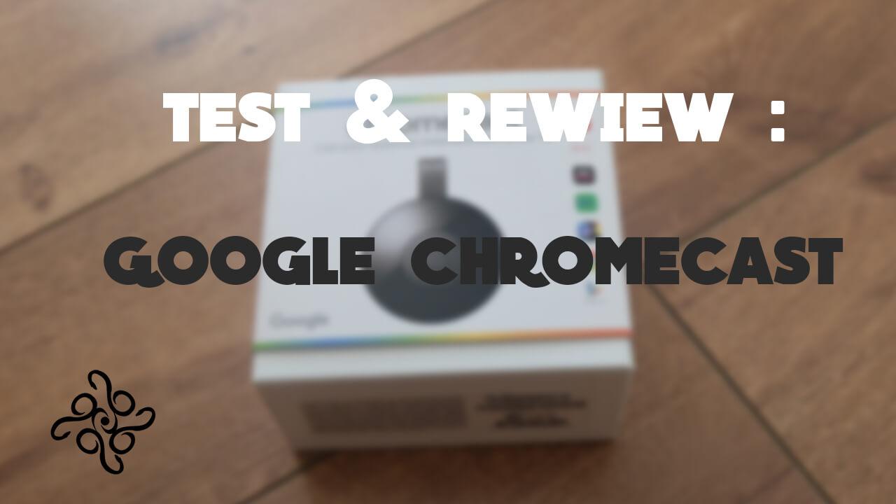 Google ChromeCast 2.0: Transformez votre tv   en Smart TV! ( Test & Review )