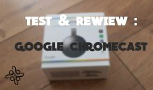 Google ChromeCast 2.0 : Transformez votre tv   en Smart TV ! ( Test & Review )