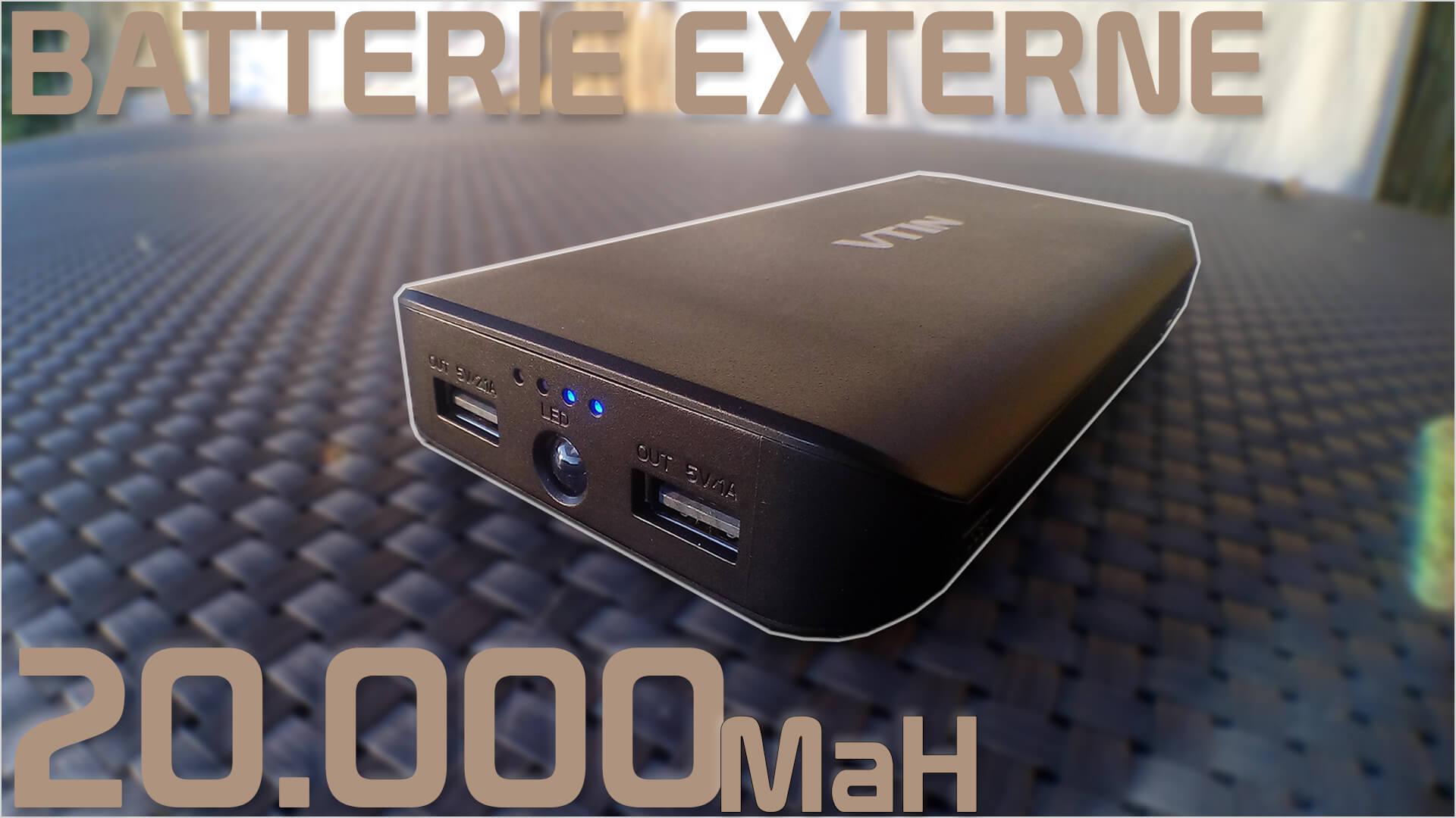 avis test review unboxing Batterie portable VTIN 20000mAh miniature