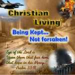 Christian Living 'Being Kept, Not Forsaken' Pt2 'kept from evil'