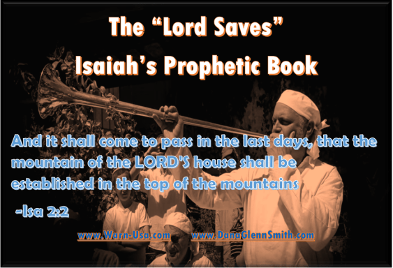 Isaiah's Vision and Commission Prophetic Book Pt7 on Battle Lines image article