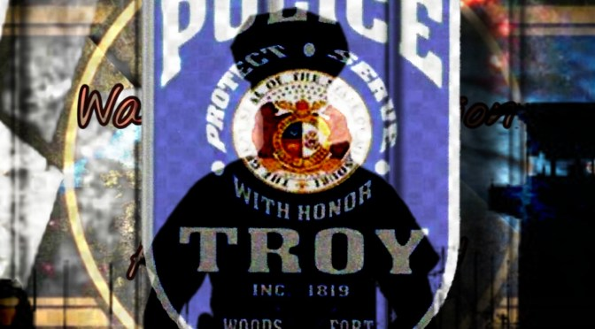 Troy PD: A history of corruption exposed!