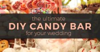 The Ultimate DIY Candy Bar for Your Wedding | The Warrell ...