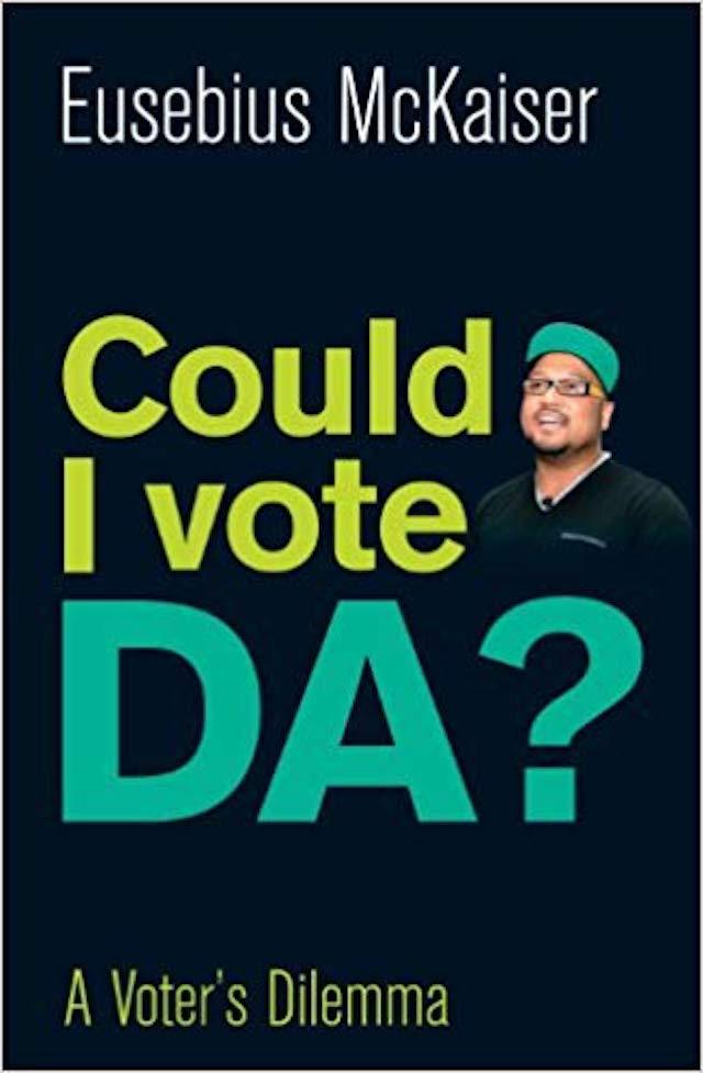 Could I Vote DA? (Eusebius Mckaiser)