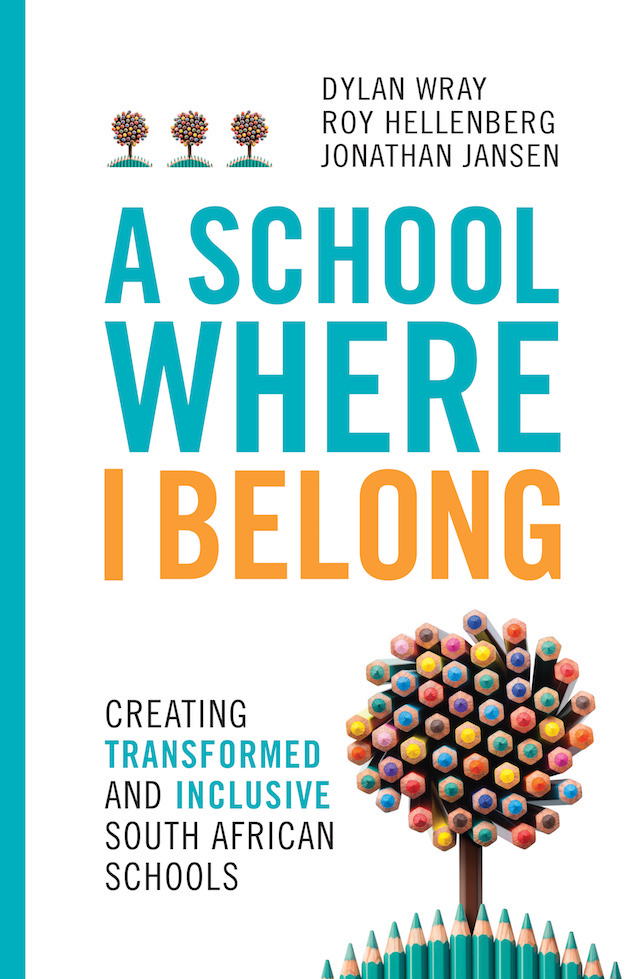 A School Where I Belong (Dylan Wray, Roy Hellenberg & Jonathan Jansen)