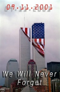 September 11, 2011.  We Will Never Forget
