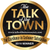 2014 Talk of the Town winner for excellence in customer satisfaction
