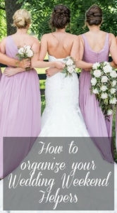 How to organize your wedding weekend helpers, Photo by Becky Willard Photography
