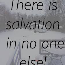 salvation-in-no-one-else