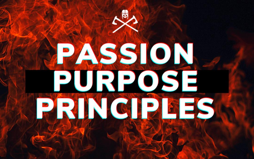 Passion, Purpose and Principles