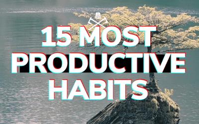 15 Productive Habits