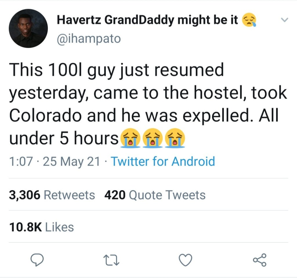 100 level student caught taking 'Colorado ' in hostel is expelled hours after he resumed