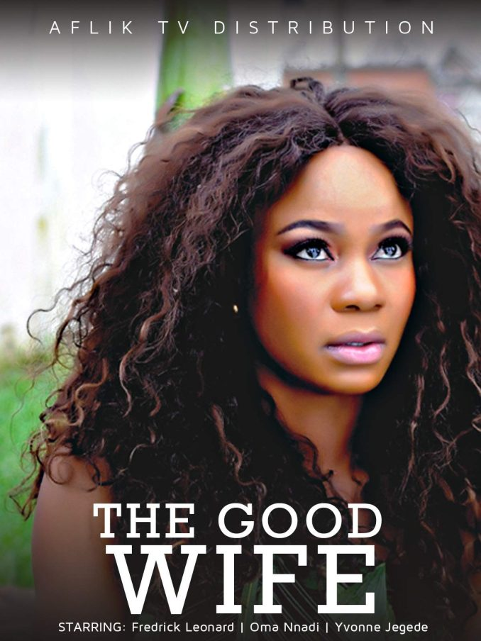 MOVIE: The Good Wife (2021) – Nollywood Movie