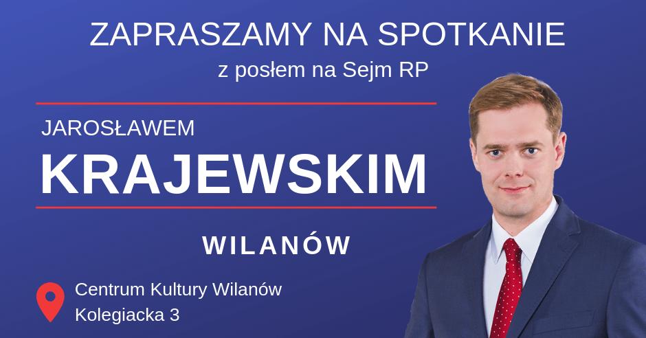 Otwarte spotkania z posłem Jarosławem Krajewskim