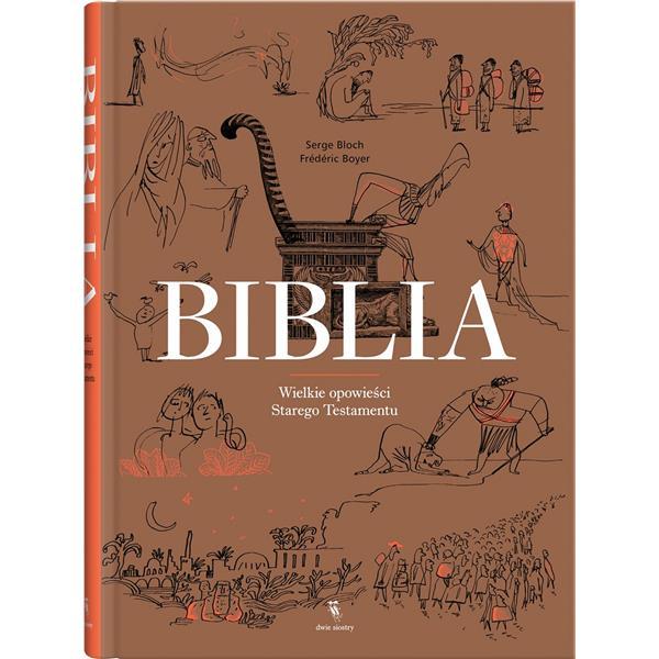 Biblia. Wielkie opowieści Starego Testamentu-4724