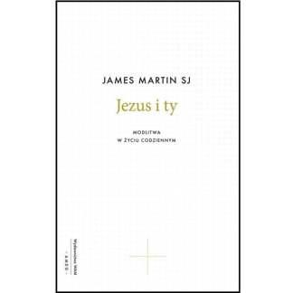 Jezus i ty. Modlitwa w życiu codziennym-5138