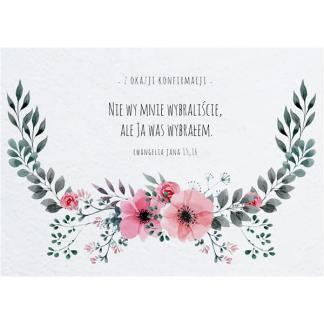 Kartka konfirmacyjna - Ewangelia Jana 15,16
