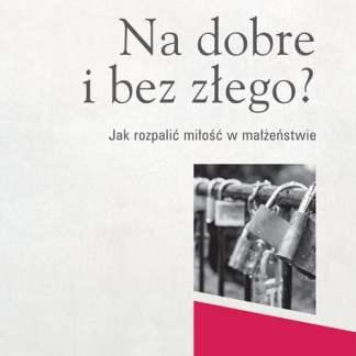 20180320143941_Na_dobre_i_bez_zlego_okl_500