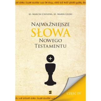 Najważniejsze Słowa Nowego Testamentu cz.IV