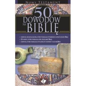 50 dowodów na Biblię - Nowy Testament