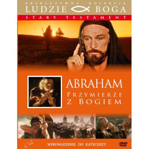 Abraham. Przymierze z Bogiem