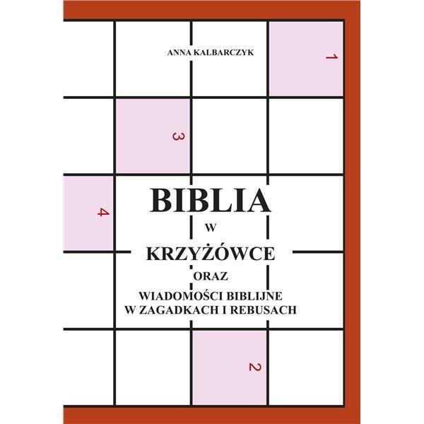 Biblia w krzyżówce oraz wiadomości biblijne w zaga