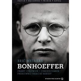 Bonhoeffer. Pastor-męczennik-prorok-szpieg