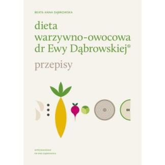 Dieta warzywno - owocowa dr Ewy Dąbrowskiej